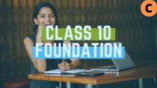 IIT/Medical Foundation-Class 10