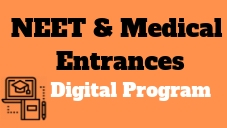 NEET & Medical Entrances Program